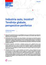 Industria auto, încotro? Tendinţe globale, perspective periferice
