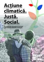 Acţiune climatică. Justă. Social